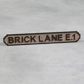 "Wooden ""Brick Lane E1"" London Road Sign"