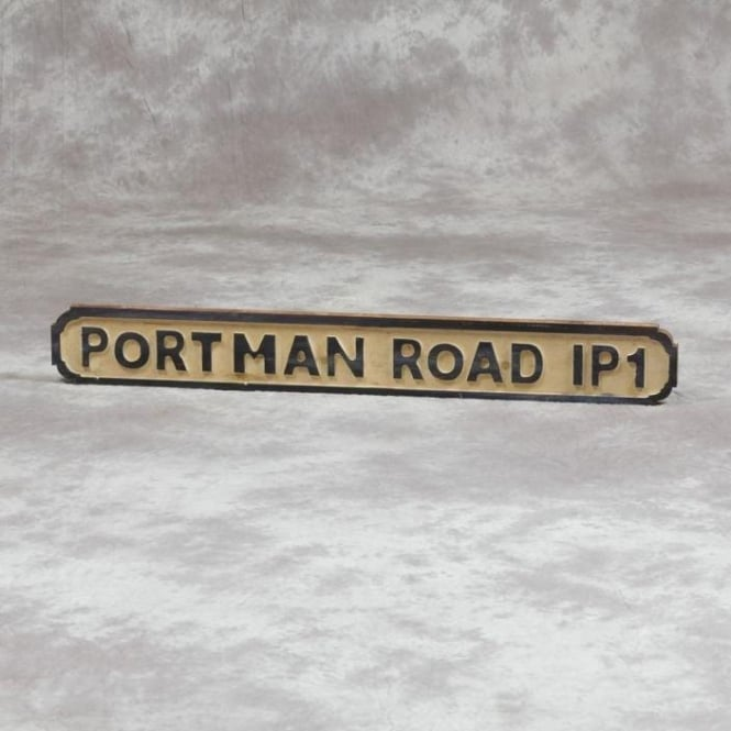 "Wooden ""Portman Road IP1"" Road Sign"
