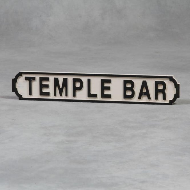 "Wooden ""Temple Bar"" Road Sign"
